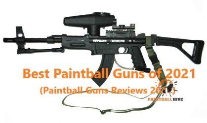 Best Paintball Guns of 2021 (Paintball Guns Reviews 2021)